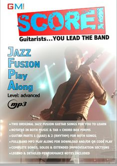 Score - Guitarists You Lead The Band! : Jazz Fusion Play Along: Volume 1 Jazz Guitar Lessons, Online Guitar Lessons, Music Institute, Music Tabs, Archtop Guitar, Acoustic Guitars, Guitar Songs, Guitar Art, Guitar Shop