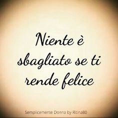 Be careful to always shine Italian Phrases, Italian Quotes, Love Quotes, Inspirational Quotes, More Than Words, Beautiful Words, Positive Vibes, Cool Words, Sentences