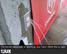 """I am not an electrician..."""