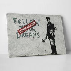 "Follow Your Dreams - Cancelled (20""L x 16""W x 1.25""H)"