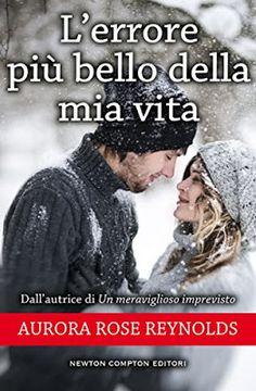 Romance and Fantasy for Cosmopolitan Girls: L'ERRORE PIÙ BELLO DELLA MIA VITA di Aurora Rose R...