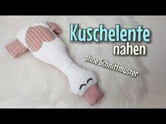 Kuschelente - Nähanleitung OHNE Schnittmuster - Für Anfänger - Nähtinchen - YouTube
