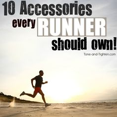 10 of the best running accessories every runner should have! Improve comfort, feel, and performance from Tone-and-Tighten.com