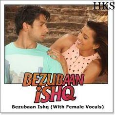 Name of Song - Bezubaan Ishq (With Female Vocals) Album/Movie Name - Bezubaan Ishq Name Of Singer(s) - Javed Ali, Arpita Chakraborty Released in Year - 2015 Music Director of Movie - Rupesh Verma Movie Cast - Mugdha Godse, Sneha Ullal, Nishant Malkani visit us: - http://hindikaraokesongs.com/bezubaan-ishq-with-female-vocals-bezubaan-ishq.html