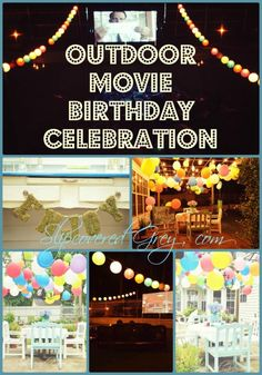 An Outdoor Movie for a Birthday Party - A day to remember!