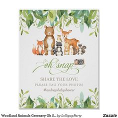 Woodland Animals Greenery Oh Snap Share the Love Poster 1st Birthday Girls, 1st Birthday Parties, Birthday Signs, Baby Shower Favors, Baby Shower Parties, Shower Party, Woodland Animals, Woodland Creatures, Woodland Forest
