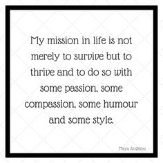 Maya Angelou has so many inspirational words. Candle Companies, Maya Angelou, Soy Candles, Compassion, Inspirational, Photo And Video, Feelings, Words, Quotes