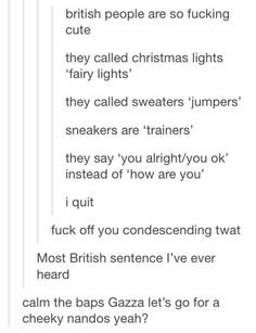Hahahaha last sentence was the most british thing i ever read