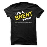 Its A Brent Thing