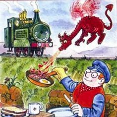 """Idris the dragon cooking Jones the Steam's breakfast of bacon and eggs"" from ""Ivor the Engine"". Created by Oliver Postgate and Peter Firmin"