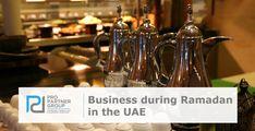 Business during Ramadan in the UAE  https://www.propartnergroup.com/2018/05/business-during-ramadan-uae/  #Ramadan #RamadanTips #UAE #Dubai #AbuDhabi #MiddleEast #Gulf  #Business #CompanyFormation #BusinessSetup #PROServices #PRO