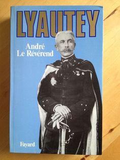"""#histoire #biographie : Lyautey - André Le Révérend. Près de cinquante ans se sont écoulés depuis sa disparition et l'histoire de ce demi-siècle a été si chargée d'événements que la figure de lyautey aurait pu s'estomper. Pourtant, cette figure de légende resurgit. Qui est cet homme? Qu'a-t-il fait? Connaît-on la résonance et la portée persistante de sa conception du """" rôle social de l'officier """"?  Dans quelques années, qui saura encore ce que fut l'empire colonial de la France sous la…"""