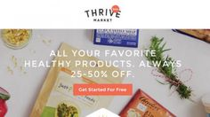Get 15% off Thrive Market online health & wellness store for food delivery at great prices.  Use the link for discount.  http://thrv.me/mbQHmY