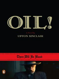Oil! by Upton Sinclair http://www.amazon.com/dp/B0010SKT9I/ref=cm_sw_r_pi_dp_McY2vb1Q6KH56