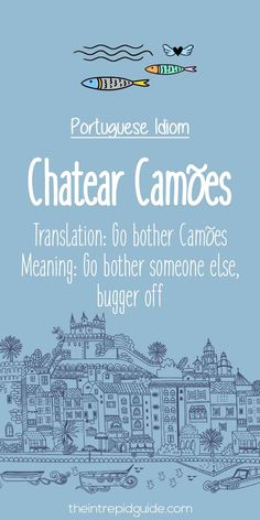 Portuguese phrases Chatear camoes