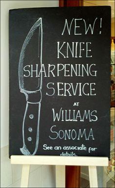 New Williams Sonoma® Knife Sharpening Service Hand Chalked Sign Blackboard Menu, Chalkboard Decor, Retail Signage, Chalk Lettering, Visual Display, Knife Sharpening, Blackboards, Rustic Feel, Commercial Design