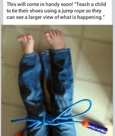 teaching kids to tie shoes: Use a jump rope to teach tying shoe laces. it's bigger, so it's easier to grasp the concept (gross motor supports fine motor)! Baby Ballon, For Elise, Little Doll, Baby Kind, Kids Education, My Children, Future Children, Kids Learning, Teaching Kids