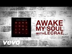 Chris Tomlin - Awake My Soul (with Lecrae) [Lyrics] - YouTube