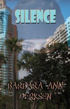 Silence (Wilton/Strait Mystery Series Book 4) by Barbara Ann Derksen, http://www.amazon.com/dp/B00806PC54/ref=cm_sw_r_pi_dp_jQz8tb1JD5GVG