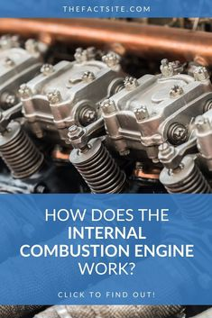 The internal combustion engine is an impressive piece of engineering. It generates motive power by burning fuel and air inside the engine to push pistons. Physics Facts, Learn Physics, Car Facts, Alternative Fuel, Combustion Engine, Engine Types, Third Way, Fuel Economy, History Facts