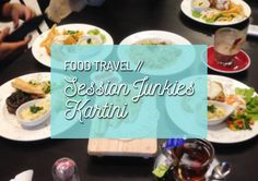 My visits to the newest branch of Session Junkies! :D #FoodTravel #Food #Foodie #KulinerSby #Culinary #Surabaya #FoodieCouple