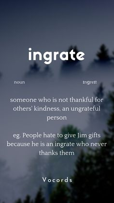 someone who is not thankful for others' kindness, an ungrateful person vocabulary vocords learnEnglish English 629518854147119144 Interesting English Words, Unusual Words, Weird Words, Learn English Words, English Phrases, English Idioms, Rare Words, English Vinglish, English Grammar