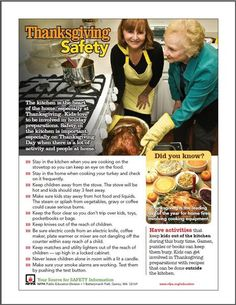 Safety in the kitchen is important, especially on Thanksgiving Day when there is a lot of activity and people in your home. So check out these handy Thanksgiving safety tips...