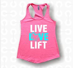 Live Love Lift custom tank tops. hoodies vnecks. gym by POPAPPAREL, $14.99