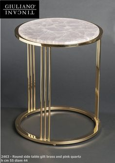 Round side table of gilt brass with rose quartz Side Coffee Table, Metal Side Table, Coffee Table Design, Side Tables, Round Side Table, Luxury Furniture, Furniture Decor, Modern Furniture, Furniture Design