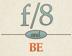 F8 and be there, Graphic Design, Poster Art, Quotes