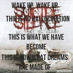 suicide silence lyrics | bladet109 shared Wake Up by Suicide Silence | TuneWiki.com