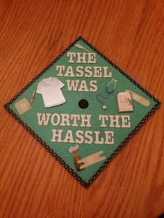 The tassel was worth the hassle. The tassel was worth the hassle. The tassel was worth the hassle. Graduation Cap Designs, Graduation Cap Decoration, Graduation Ideas, Graduation Crafts, Graduation 2016, Nursing School Graduation, Medical School, Cap Decorations, Medical Assistant
