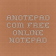 anotepad.com - free online notepad