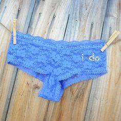 Blog of something blue ideas -  I really like the idea of I DO blue underwear. . .