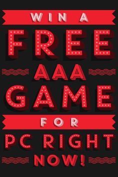 Win free AAA games now!