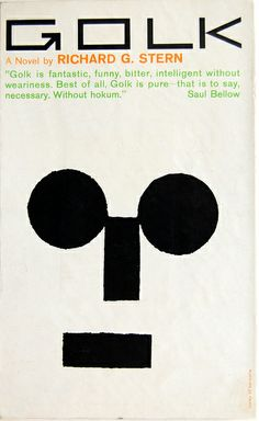 Book cover design by Rudolph de Harak for Golk by Richard G. Stern. Cleveland: World Pub. Co., 1961