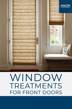 Because of their everyday use and unique window shapes, front doors can present a challenge when attempting to fit with window treatments. Review the best options here!