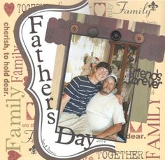 Fathers Day 08 - Scrapbook.com