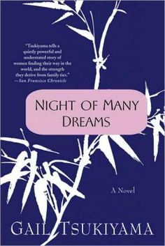 Night of Many Dreams; Gail Tsukiyama