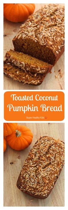 Toasted Coconut Pumpkin Bread. The greatest variation on traditional pumpkin bread! http://www.superhealthykids.com/toasted-coconut-pumpkin-bread/