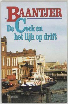 De Cock en het lijk op drift (deel 49) eBook, Appie Baantjer | 9789026125317 | Nederlandse thrillers - eci.nl