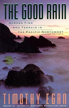 A fantastic book! Timothy Egan describes his journeys in the Pacific Northwest through visits to salmon fisheries, redwood forests and the manicured English gardens of Vancouver. Here is a blend of history, anthropology and politics. Date, Books To Read, My Books, Seattle Times, Redwood Forest, United States Travel, Travelogue, Reading Lists, Pacific Northwest