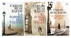 La Sombra del Viento / El juego del Angel / El Prisionero del Cielo - El Cementerio de los Libros Olvidados (Carlos Ruiz Zafon)