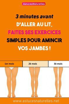 3 minutes avant d'aller au lit, faites ses exercices simples pour amincir vos jambes !