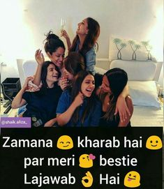 Haha  Hahaga Attitude Thoughts, Attitude Quotes, Friendship Shayari, Famous Friendship Quotes, Friend Friendship, True Friends, Crazy Friends, Besties Quotes, Girly Quotes