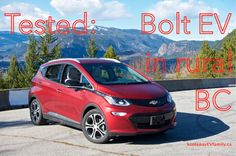 A few days ago I had the chance to see a Chevrolet Bolt EV (brand new to Canada, and EPA range of 383 km!), courtesy of Kalawsky Chevrolet here in the Kootenays (in Castlegar, BC). Terry Klapper i… Leaf Electric Car, Chevy, Chevrolet, Nissan Leaf, Range, Canada, Posts, Adventure, Blog