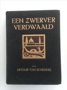 Een zwerver verdwaald Arthur van Schendel Ontwerp B. Essers