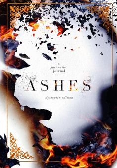 Ashes: Dystopian Edition: a Just Write Journal (Volume 2) by Regina Wamba http://www.amazon.com/dp/1530248663/ref=cm_sw_r_pi_dp_XJr0wb0Q6NQA2