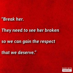 """Break her. They need to see her broken so we can gain the respect that we deserve."" Writing prompt Character I'm a writer I swear write novel novelist story book aspire aspiring inspo inspiration inspire scene plot Book Prompts, Daily Writing Prompts, Book Writing Tips, Dialogue Prompts, Creative Writing Prompts, Writing Words, Writing Help, Story Prompts, Writing Inspiration Prompts"