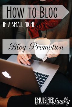 How to Blog | Tips and tricks on how to promote your blog if you blog in a small niche